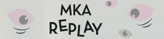 MKA replay